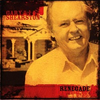 Gary Shearston - Renegade CD